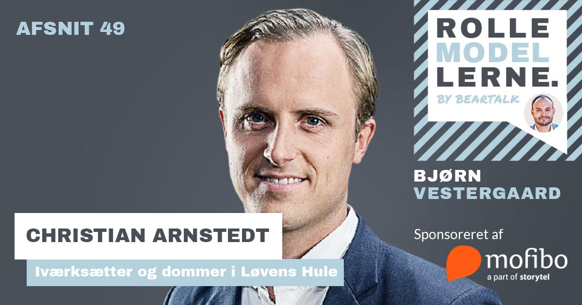 #49 – Christian Arnstedt – Start iværksætterfesten tidligt: Sådan overfører du mindsettet fra elitesport til international start-up succes