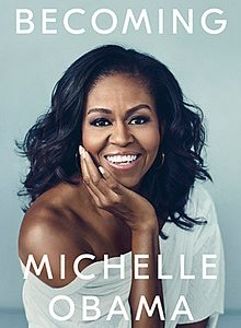 Becoming – by Michelle Obama