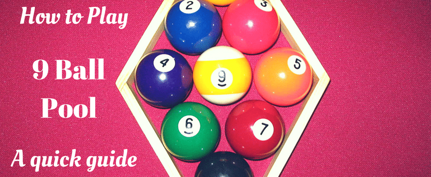 How to Play 9 Ball Pool: A Quick Guide