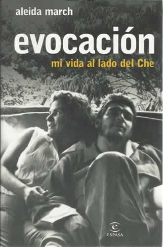 Книгата със спомени на Алейда Марч за живота ѝ с Че