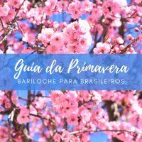 Primavera em Bariloche: guia e dicas de turismo