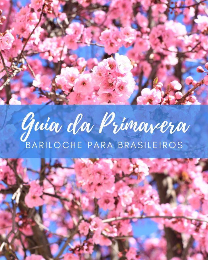 Guia da Primavera Bariloche para Brasileiros