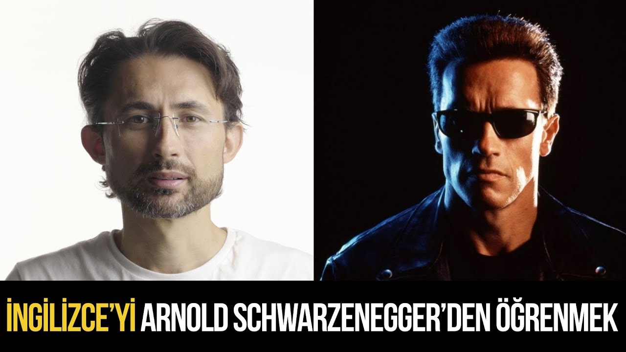 Ingilizceyi Arnold Schwarzeneggerden öğrenmek Barış özcan