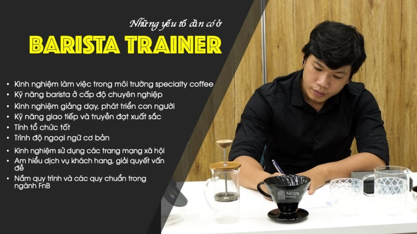 điều kiện cần có ở Barista Trainer