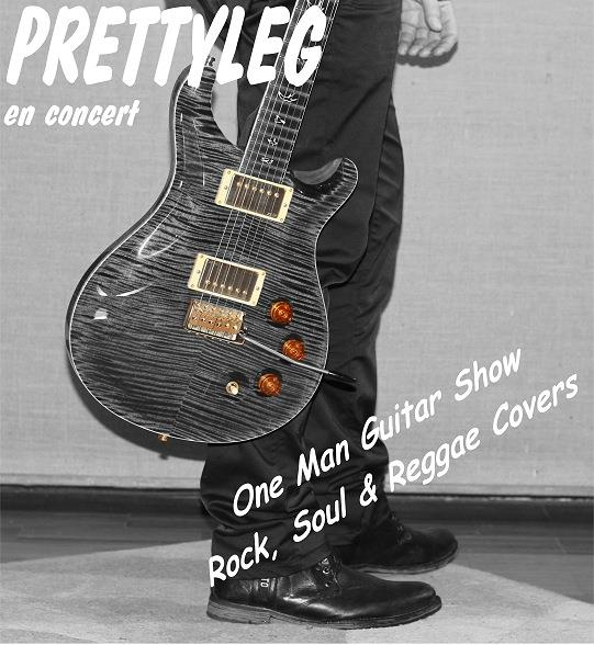 PRETTYLEG: One Man Guitar show!
