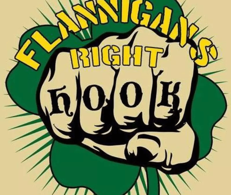 Flannigan's Right Hook