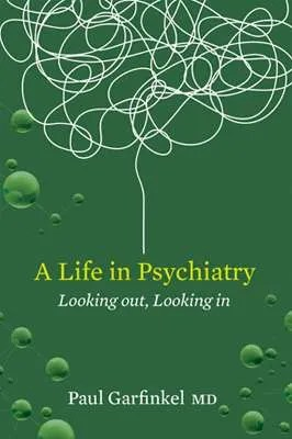 A Life in Psychiatry - book cover