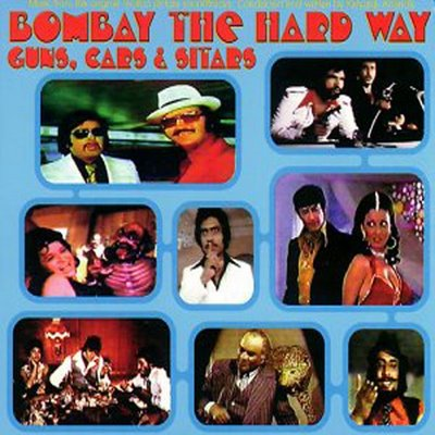Bombay the Hard Way