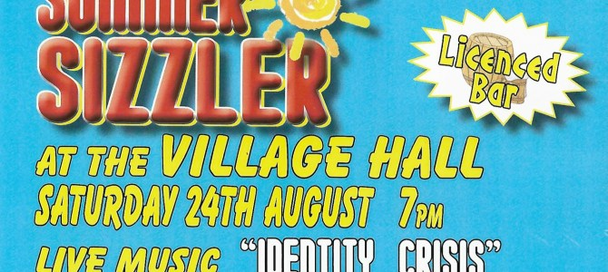 Summer Sizzler at the Village Hall, Sat 24th Aug, 7pm, Tickets £5