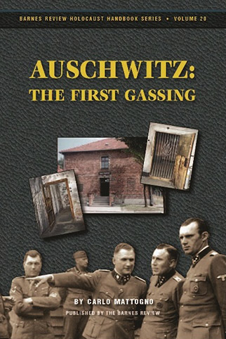 Auschwitz—The First Gassing