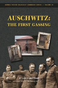 Auschwitz: The First Gassing