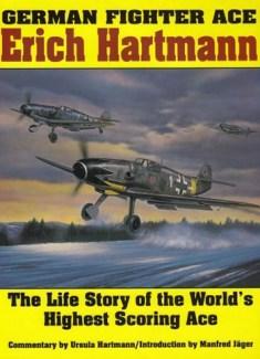 Erich Hartmann German Fighter Ace