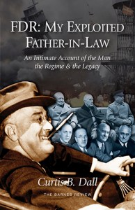 FDR: My Exploited Father-in-law