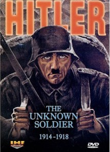 Hitler: The Unknown Soldier