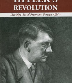 Hitler's Revolution:  A Review