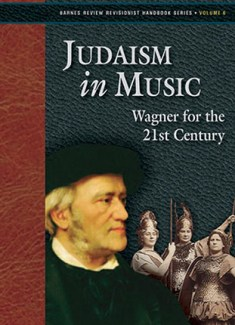 Judaism in Music: Wagner for the 21st Century