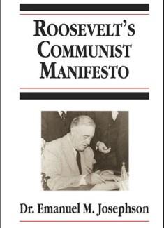 Roosevelt's Communist Manifesto