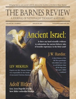 The Barnes Review, May/June 2007