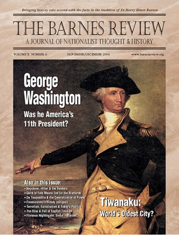 The Barnes Review, November/December 2004