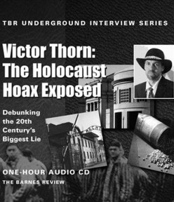 Holocaust Hoax Exposed: TBR Interview