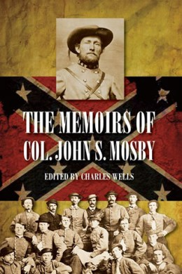 The Memoirs of Col. John S. Mosby