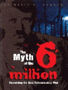 The-Myth-of-the-Six-Million1
