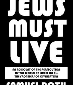 "TBR Radio Exclusive: Dr. Matthew Raphael Johnson – Samuel Roth's, ""Jews Must Live."""