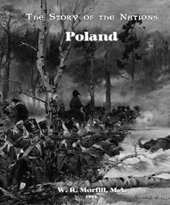 The Story Of Nations: Poland