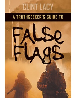 Truthseeker's Guide to FALSE FLAGS