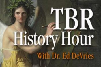 TBR History Hour with Dr. Ed DeVries banner