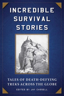 Incredible Survival Stories
