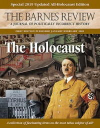 Why the Holocaust Story Was Invented