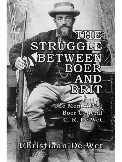 The Struggle Between Boer and Brit