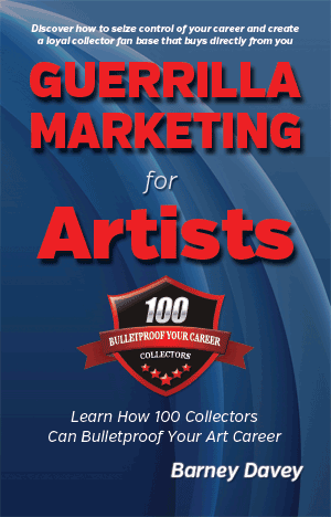 Art Marketing | Guerrilla Marketing for Artists - Order Your Copy Today!