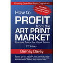 How to Profit from the Art Print Market, 2nd Edition