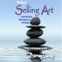 The Zen of Selling Art: Essays on Art Business Success