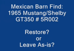 Mexican Barn Find Shelby