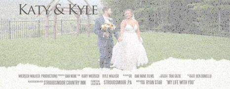 Katy & Kyle — Wedding Highlight Film —  Stroudsmoor Country Inn — Stroudsburg, PA