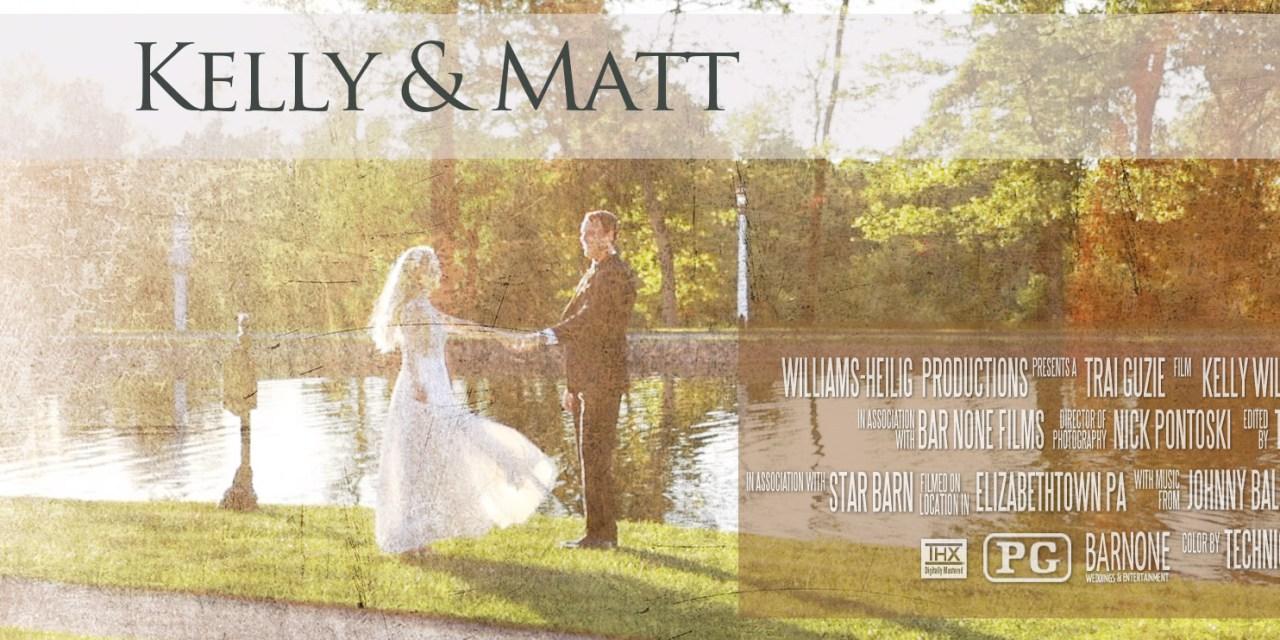 Kelly & Matt – The Star Barn – Wedding Highlight Film – Elizabethtown PA