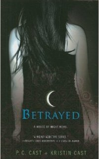 Betrayed by PC and Kristin Cast