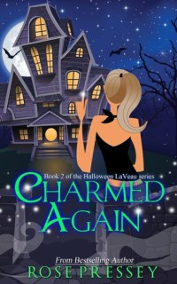 Charmed Again by Rose Pressey