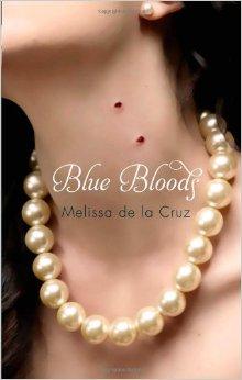 Blue Bloods by Melissa de la Cruz