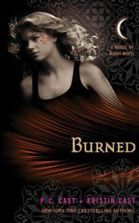 Burned by PC and Kristin Cast