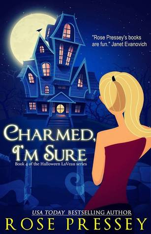 Charmed I'm Sure by Rose Pressey