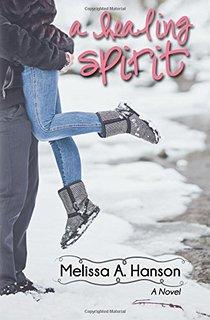 A Healing Spirit by Melissa Hanson