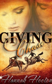 Giving Chase by Hannah Hooton