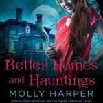 Better Homes and Haunting