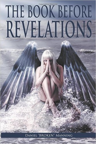 The Book Before Revelations by Daniel Manning