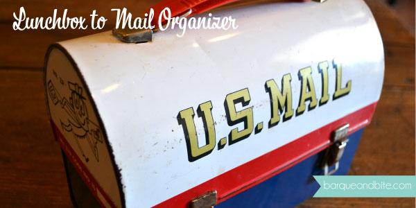 Lunchbox to Mail Organizer