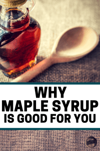 why maple syrup is good for you, eat maple syrup, barrel aged creations, maple syrup facts